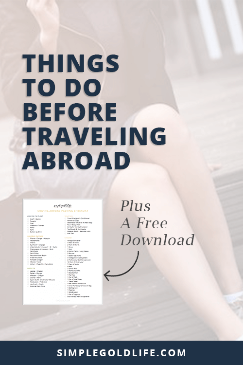 I love traveling, but I can enjoy it the most when I know I'm prepared. If you want to put your mind at ease before you travel abroad, here the things you need to do before traveling abroad. Read more at SimpleGoldLife.com