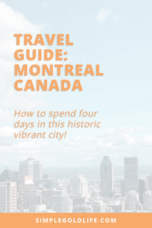 Have you ever wanted to visit Montreal? Use this travel guide to one of the oldest, beautiful, culturally diverse cities in North America! use these tips on your summer vacation to the best eats, drinks, cafes and more! Read at SimpleGoldLife.com