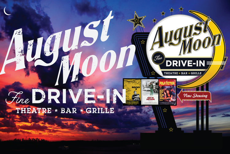 August Moon Drive In