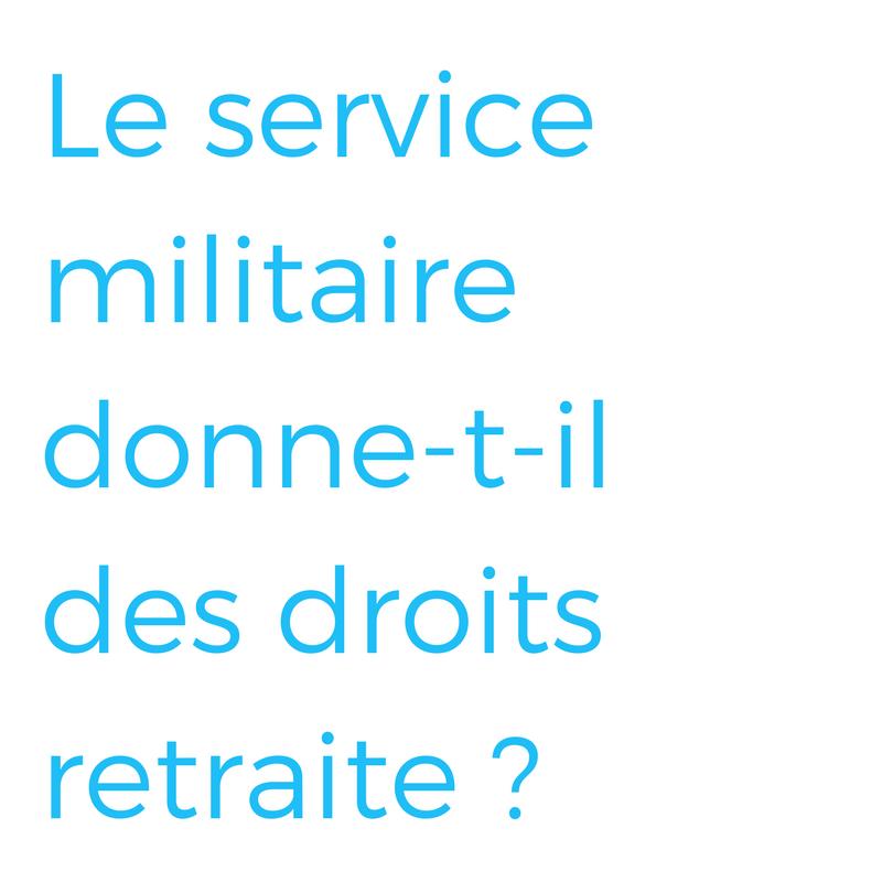 Service militaire GF Retraite