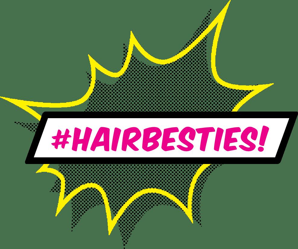#Hairbesties