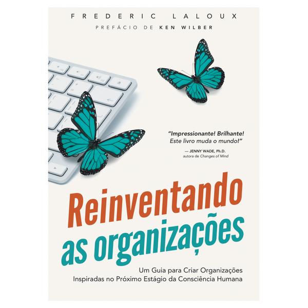 reinventando-as-organizacoes-frederic-laloux3 (1).png
