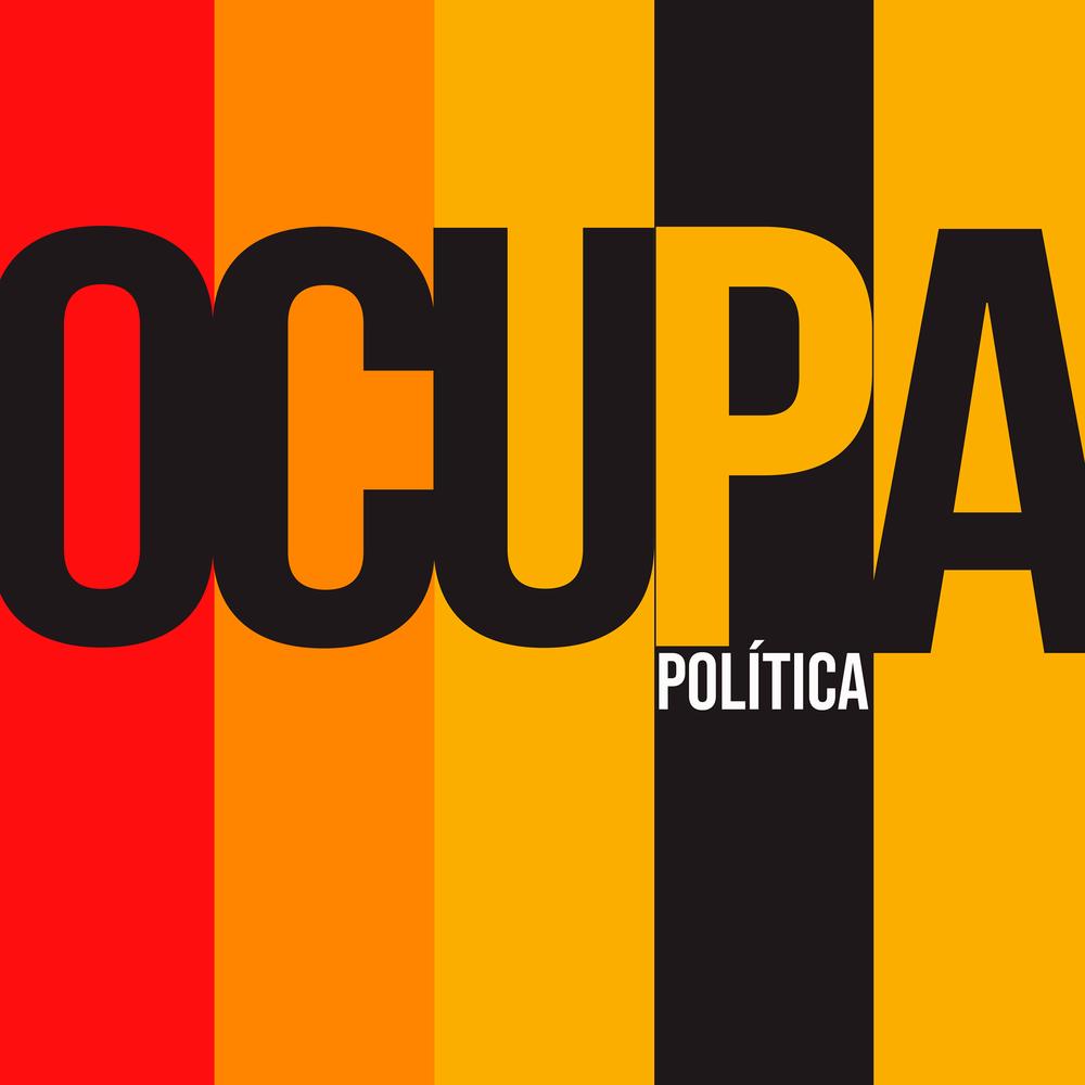 Ocupa Política - Movimento suprapartidário de ocupação dos cargos legislativos, que tem na origem coletivos como Muitas, Bancada Ativista, Chama e Agora é com a Gente (PE).