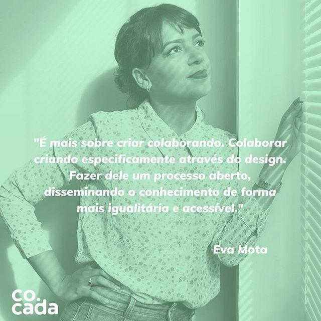 É sobre compartilhar ideias e processos criativos. Fazer do Design um processo aberto e acessível. Post novo da @evamotas e seu trabalho incrível ✨😁#opendesign #criatividade #colaborarfazsentido #economiacriativa