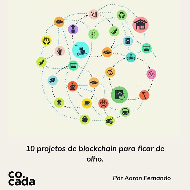 Vai lá no nosso site e conheça 10 projetos que utilizam #blockchain e estão mudando a vida de muitas pessoas numa economia verdadeiramente compartilhada. 😁✨ #impactosocial #economiacolaborativa #blockchaintechnology
