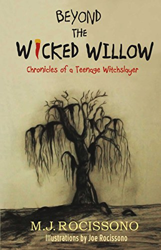 La Befana and Beyond the Wicked Willow: Chronicles of a Teenage Witchslayer by M.J. Rocissono: A Book Review