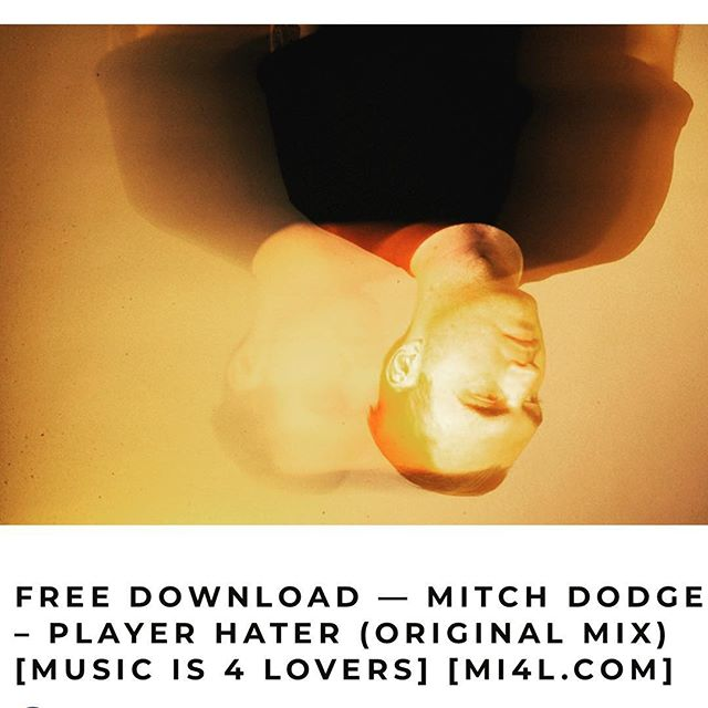 "Don't hate the player. Hate the game. ""Player Hater"" (@mitchdodge) is out for free download http://www.musicis4lovers.com/mitch-dodge-player-hater-original-mix-music-is-4-lovers/ on @musicis4lovers"