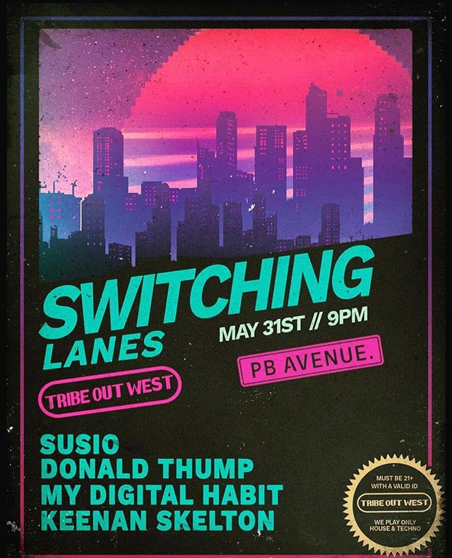 We're headed to PB tonight for our takeover of Switching Lanes at PB Avenue, no cover all night! Susio and Thump will be chucking bombs alongside the homies. 🕺🏻💃🏼🕴🏻