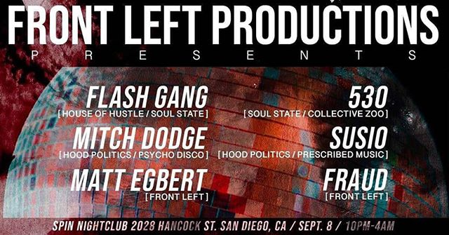 Playing @spinnightclub tonight with the @frontleftproductions crew! . . . . . . . #susio #spinnightclubsd #frontleft #techhouse #technohousemusic #housemusic #techno #flashgang #530 #mitchdodge  #mattegbert #fraud
