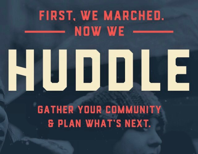 It's time to take coordinated next steps + get organized.  Copy link below to find or host a Huddle near you:  https://www.womensmarch.com/100/Action2 #womensmarch #getorganized #huddle #strongertogether #neverTrump #notmypresident #democracy #nobannowall #swingleft