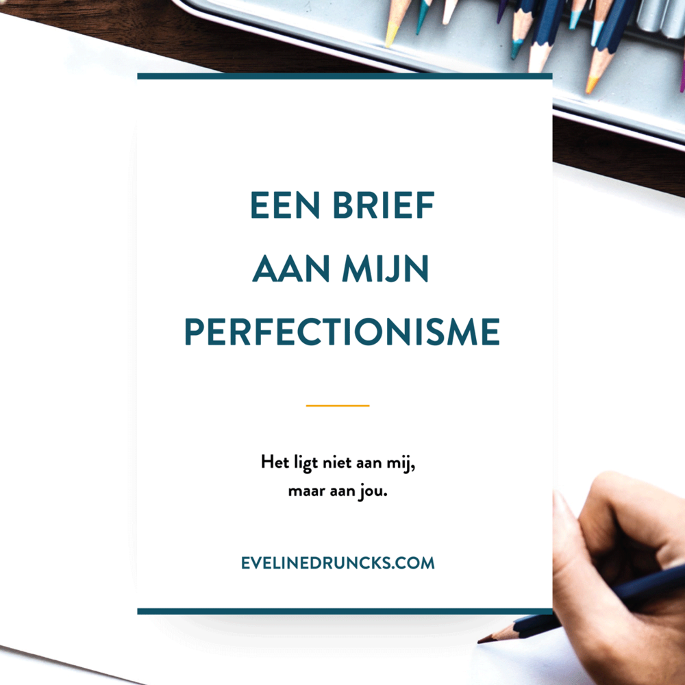 brief-aan-mijn-perfectionisme-blog.png