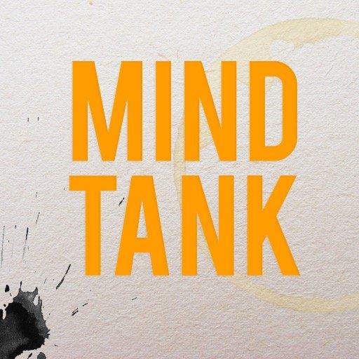 Mind Tank