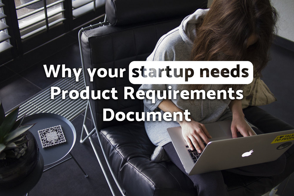 Why Your Startup Needs Product Requirements Document Molfario - Product requirements document