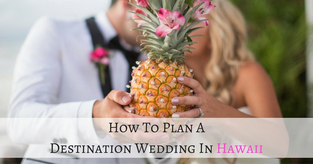 How to plan a destination wedding in hawaii kristen hook photography how to plan a destination wedding in hawaii junglespirit Image collections