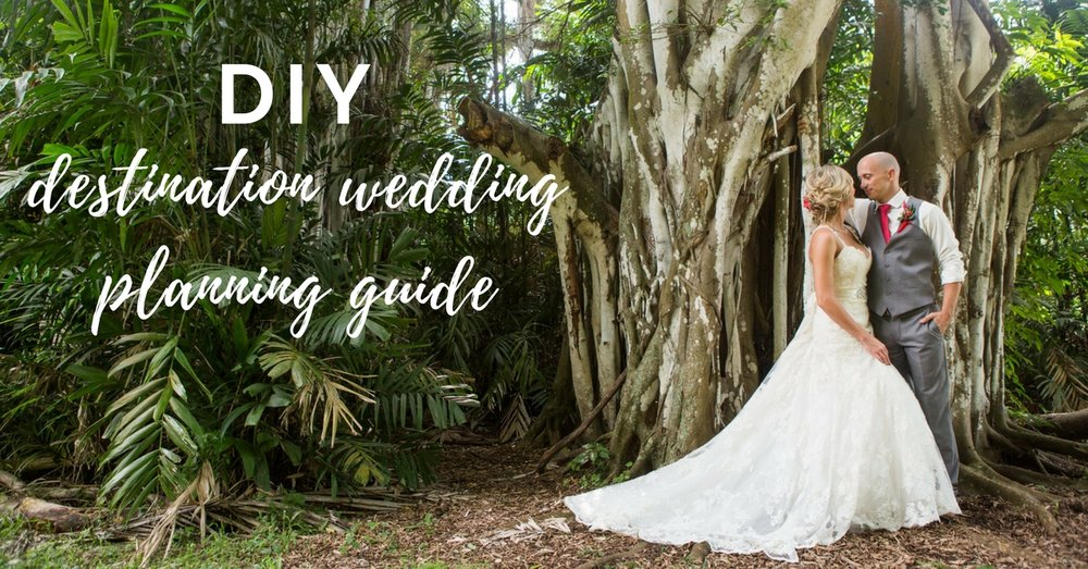 How-To-Plan-A-Destination_Wedding-DIY.jpg