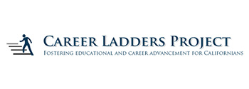 Career Ladders Project: Fostering Educational and Career Advancement for Californians