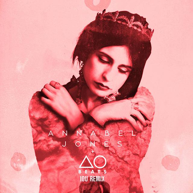 Annabel Jones IOU AObeats remix