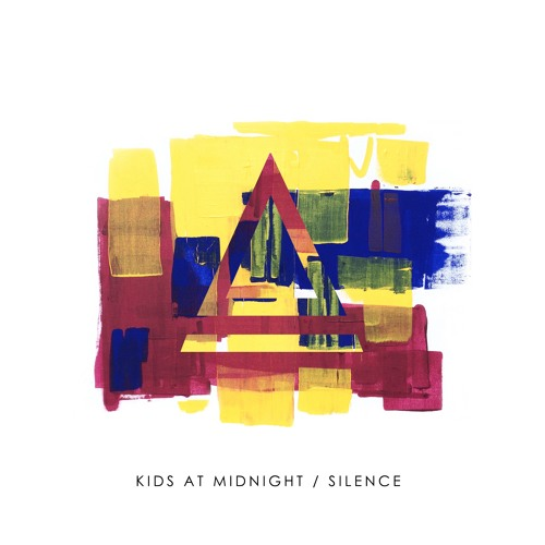 Kids At Midnight - Silence