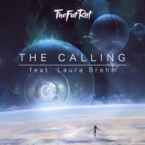 TheFatRat Feat Laura Brehm - The Calling