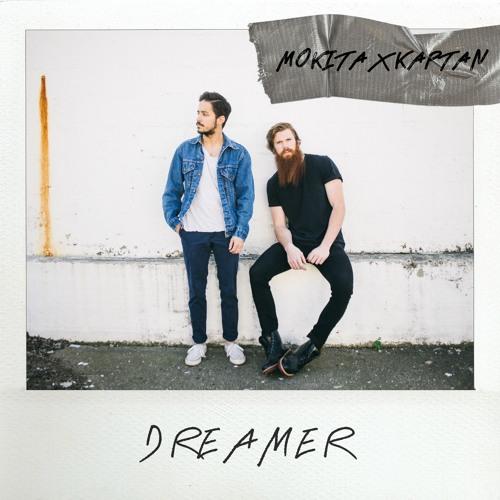 Mokita x KAPTAN - Dreamer