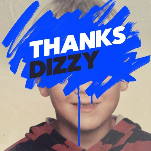 THANKS - Dizzy