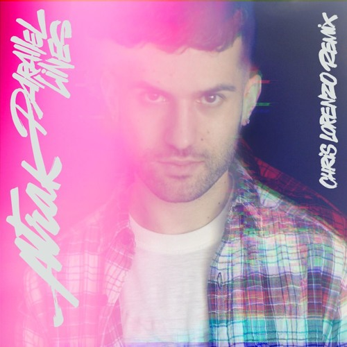 A-Trak Feat. Phantogram - Parallel Lines (Chris Lorenzo Remix)