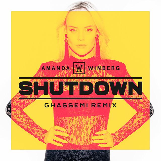 Amanda Winberg- Shutdown (Ghassemi Remix)