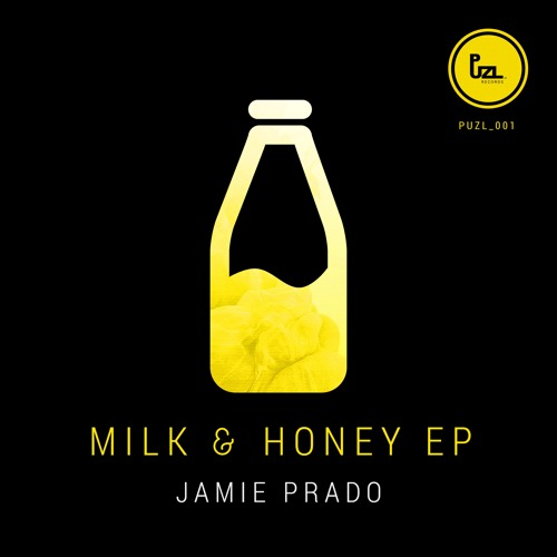Jamie Prado - Milk & Honey EP