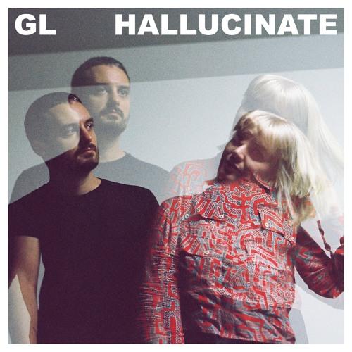 GL - Hallucinate