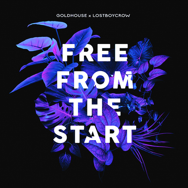 Goldhouse x Lost Boy Crow - Free From The Start Cover Art