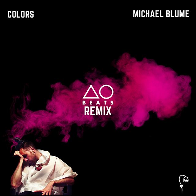 Michael Blume - Colors (AObeats Remix)