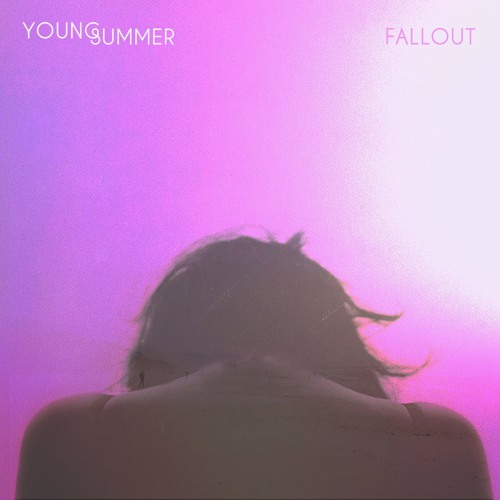 Young Summer - Fallout