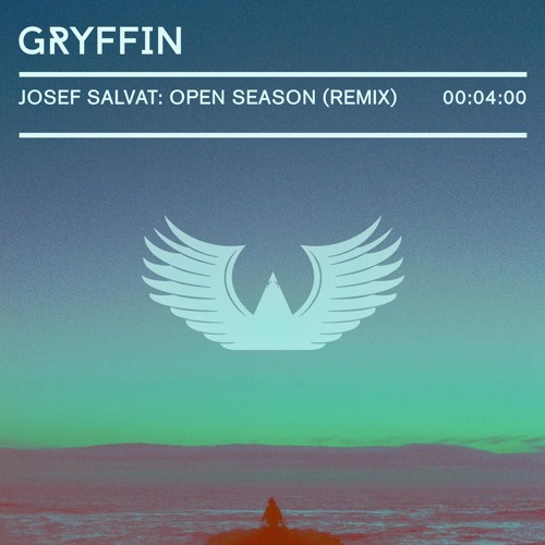 Josef Salvat - Open Season (Gryffin Remix)
