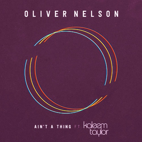 oliver-nelson-feat-kaleem-taylor-aint-a-thing