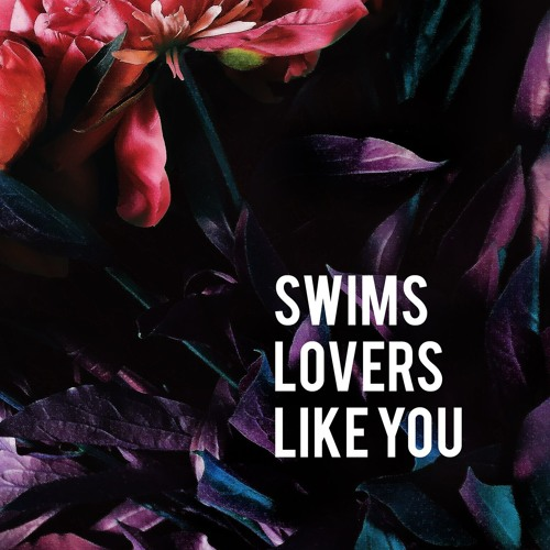 swims-lovers-like-you