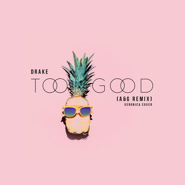drake-too-good-ag-remix
