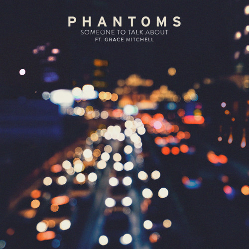phantoms-someone-to-talk-about
