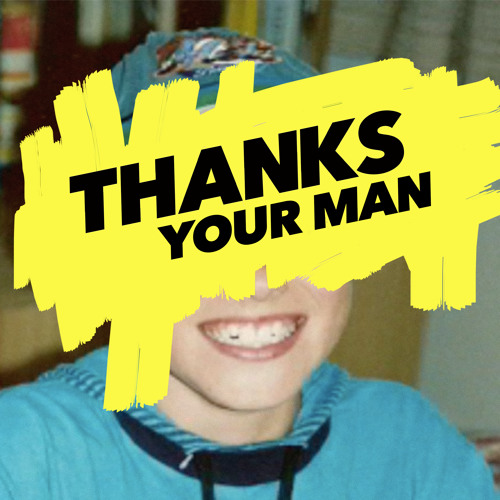 thanks-your-man