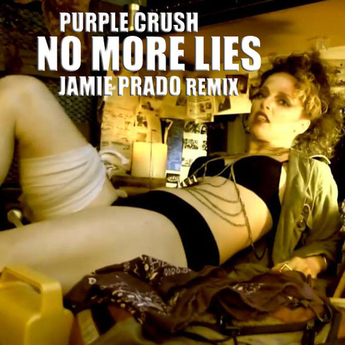 No More Lies Purple Crush Jamie Prado Remix