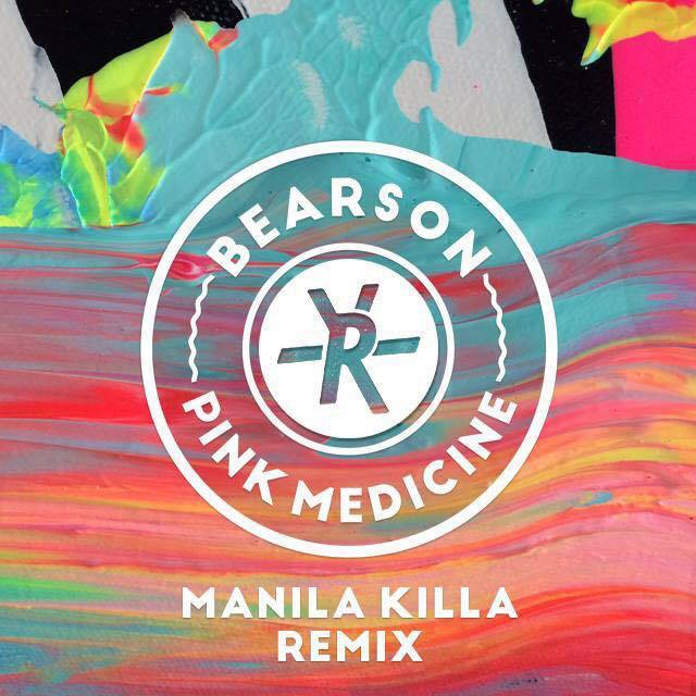 Bearson Pink Medicine Manila Killa Remix