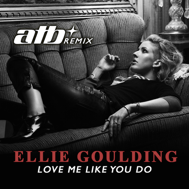 Ellie Goulding Love Me Like You ATB