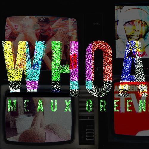 MEAUX GREEN - WHOA