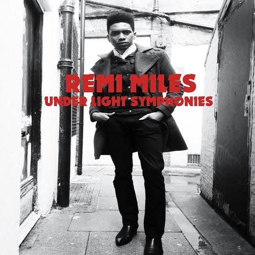 Remi Miles Under Light Symphonies