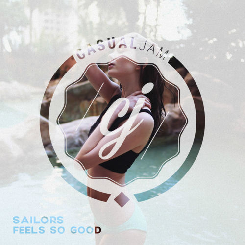 Sailors - Feels So Good