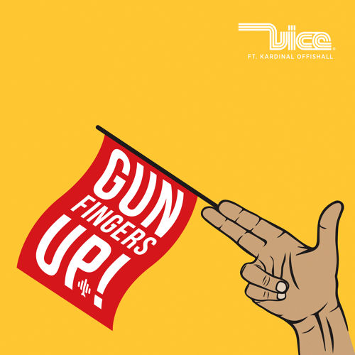 Vice Gun Fingers Up Ft Kardinal Offishall