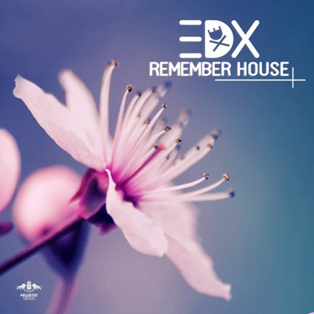EDX Remember House Radio Edit