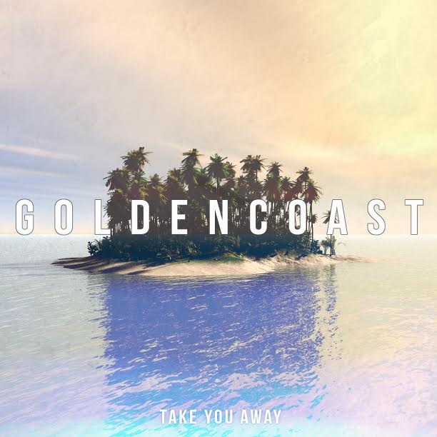 Golden Coast Take You Away Art