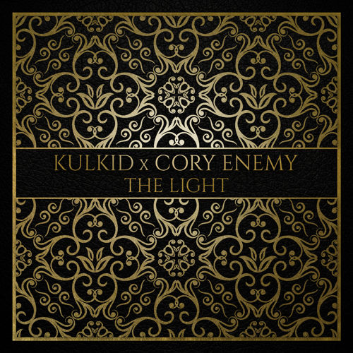 Kulkid x Cory Enemy - The Light