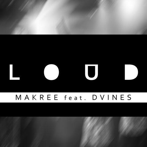MAKREE Loud Dvines