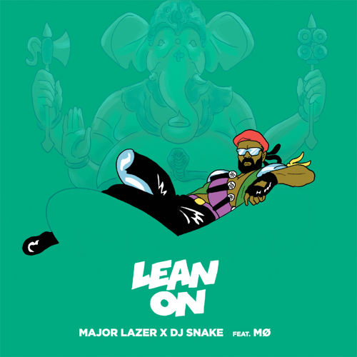 Major Lazer DJ Snake - Lean On feat MO
